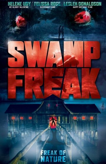 Болотное чудовище / Swamp Freak (2017)